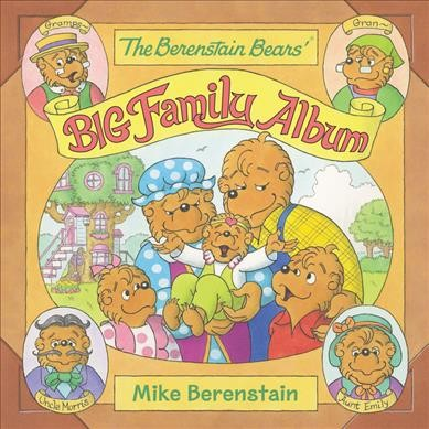 The Berenstain Bears' Big Family Album