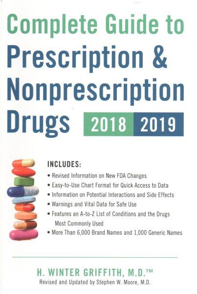 Complete Guide to Prescription & Nonprescriptio...
