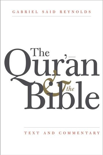 The Qur'ān and the Bible