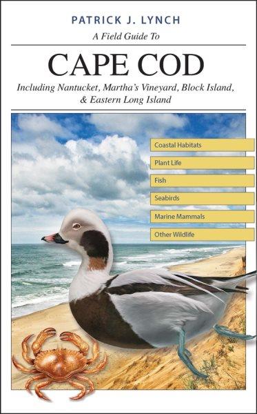 A Field Guide to Cape Cod