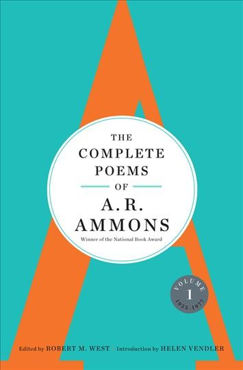 The Complete Poems of A. R. Ammons. 1955-1977 V...