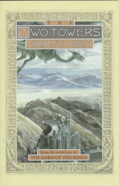 The Two Towers; Being the Second Part of The Lo...