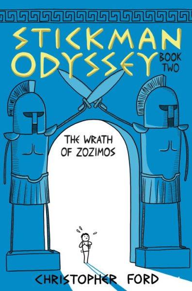 Stickman Odyssey. Book Two, The Wrath of Zozimos