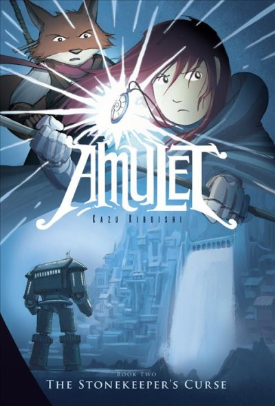 Amulet. Book 2, The Stonekeeper's Curse