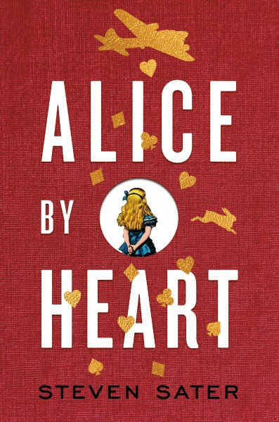 Alice by Heart [electronic Resource]