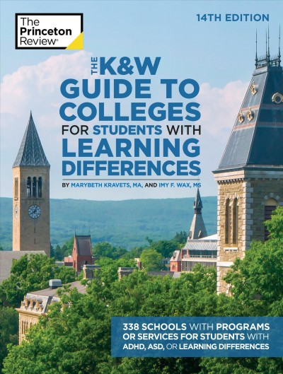 The K&W Guide to Colleges for Students with Lea...
