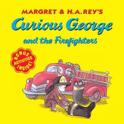 Margret & H.A. Rey's Curious George and the Fir...