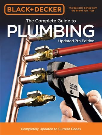 The Complete Guide to Plumbing.