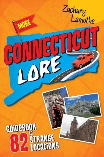 More Connecticut Lore