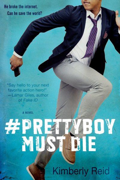 Prettyboy Must Die