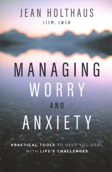 Managing Worry and Anxiety