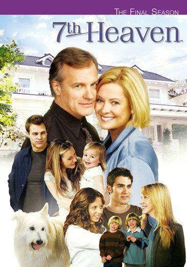 7th Heaven the Final Season.