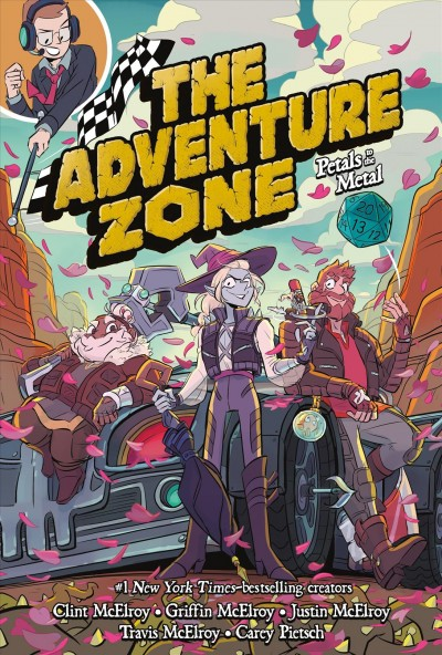 The Adventure Zone. 3, Petals to the Metal