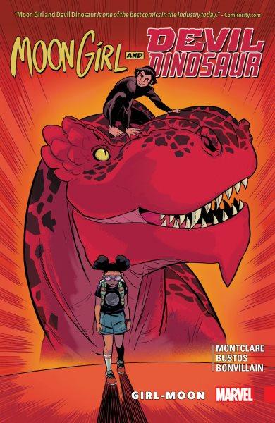 Moon Girl and Devil Dinosaur. Vol. 4, Girl-moon