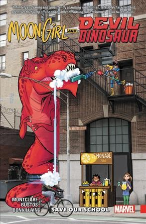 Moon Girl and Devil Dinosaur. Vol. 6, Save Our ...