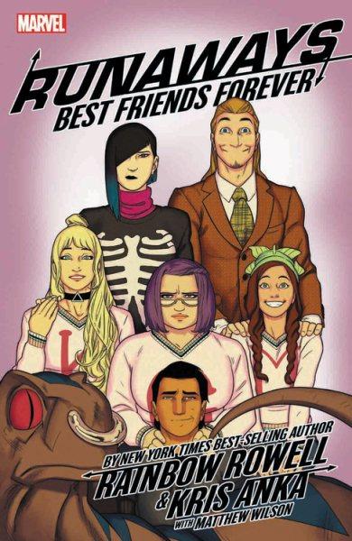 Runaways. 2, Best Friends Forever