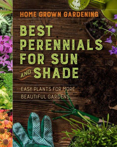 Home Grown Gardening Best Perennials for Sun an...