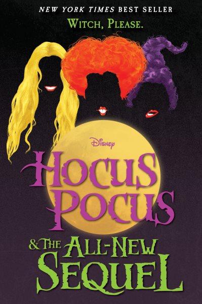 Hocus Pocus & the All-new Sequel