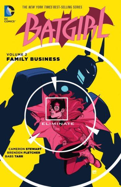Batgirl. Volume 2, Family Business