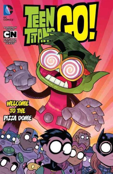 Teen Titans Go! Volume 2, Welcome to the Pizza ...
