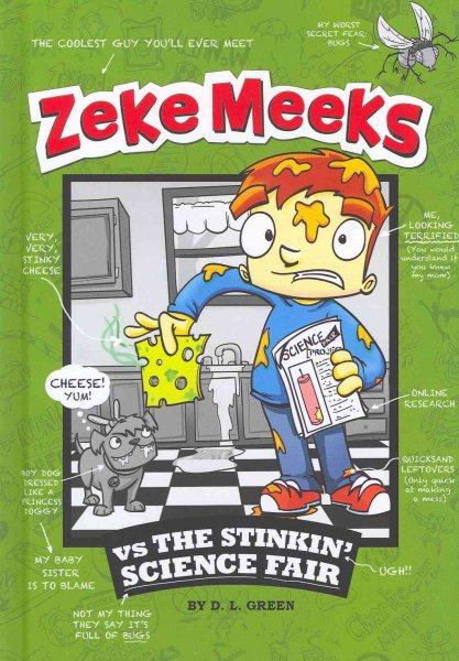 Zeke Meeks Vs. the Stinkin' Science Fair