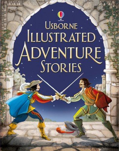 Usborne Illustrated Adventure Stories
