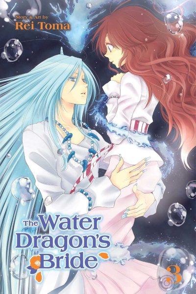 The Water Dragon's Bride. Vol. 3