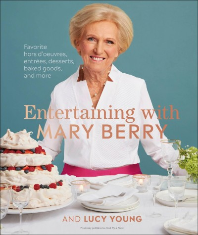 Entertaining with Mary Berry and Lucy Young
