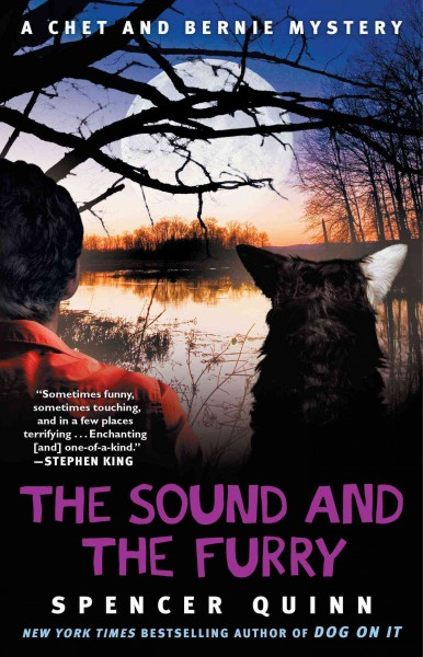 The Sound and the Furry / A Chet and Bernie Mys...