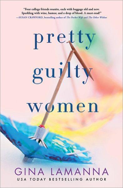 Pretty Guilty Women