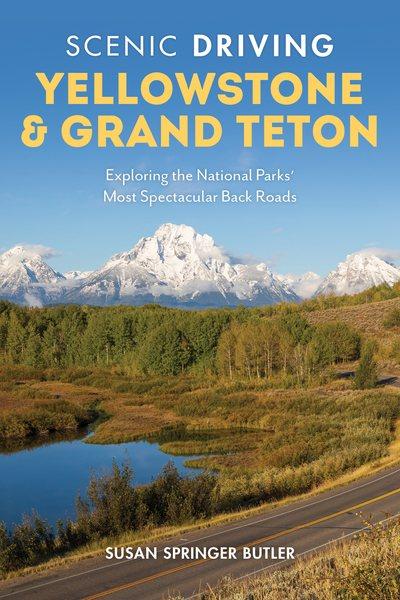 Scenic Driving Yellowstone & Grand Teton