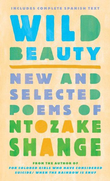 Wild Beauty = Belleza Salvaje