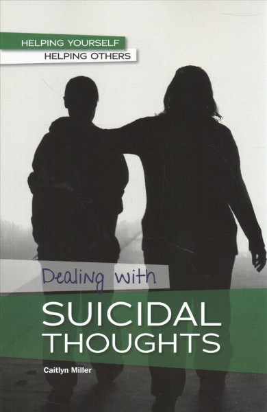 Dealing with Suicidal Thoughts