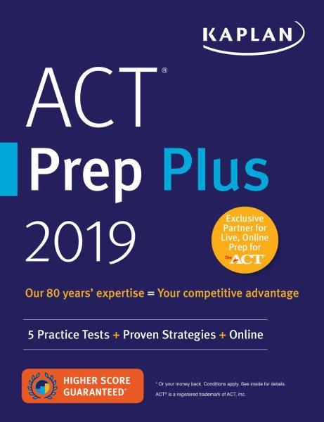 ACT Prep Plus 2019.