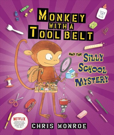 Monkey with a Tool Belt and the Silly School My...