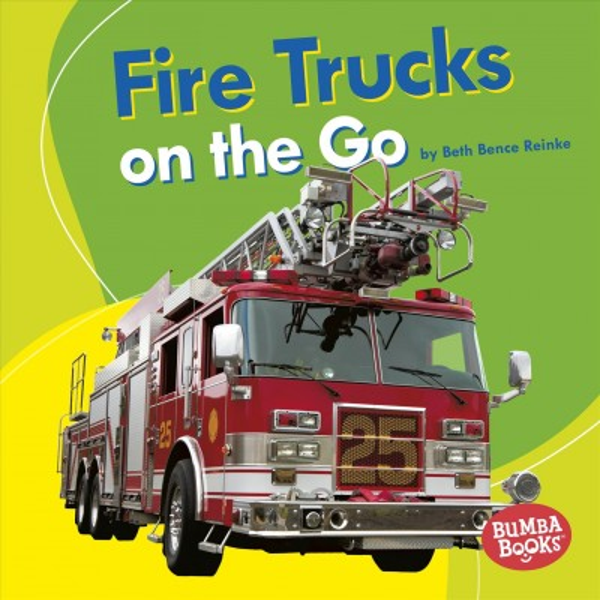 Fire Trucks on the Go