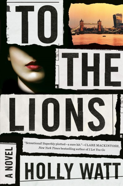 To the Lions Novel