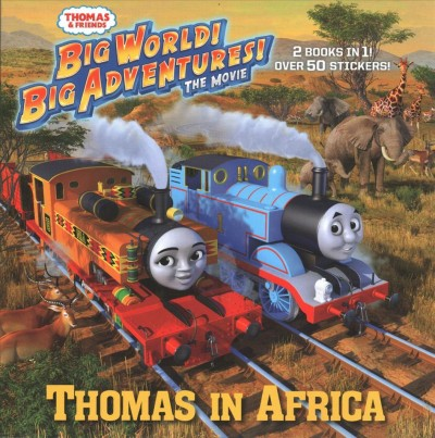 Thomas in Africa ; Friends Around the World