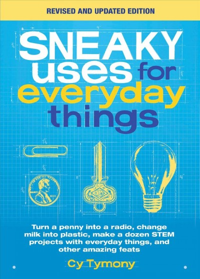Sneaky Uses for Everyday Things