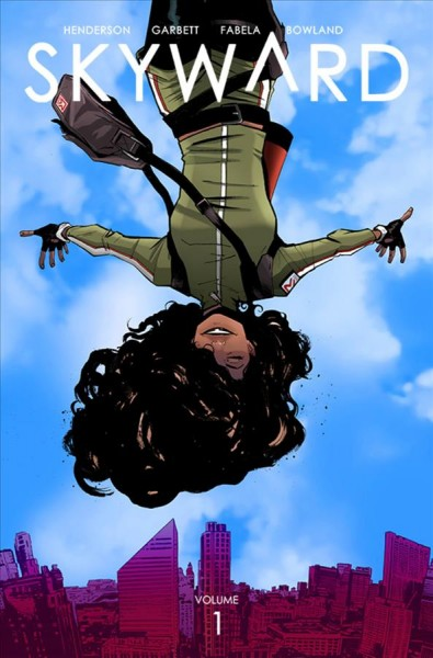 Skyward. Volume One, 'My Low-G Life'