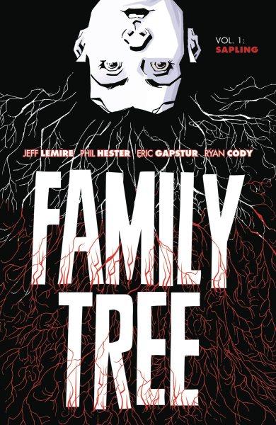Family Tree. Vol. 1, Sapling