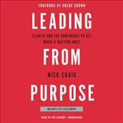 Leading from Purpose [sound Recording]