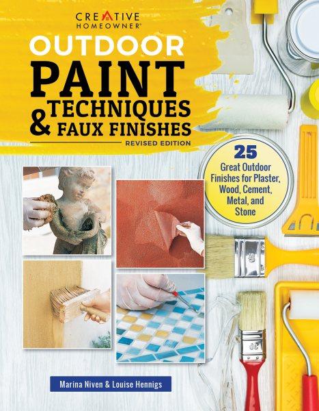 Outdoor Paint Techniques & Faux Finishes