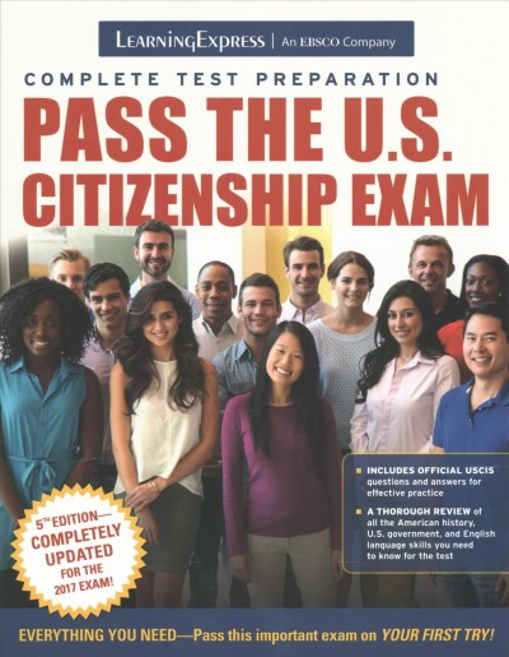Pass the U.S. Citizenship Exam.