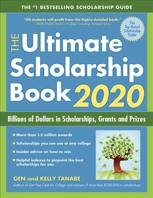 The Ultimate Scholarship Book. 2020