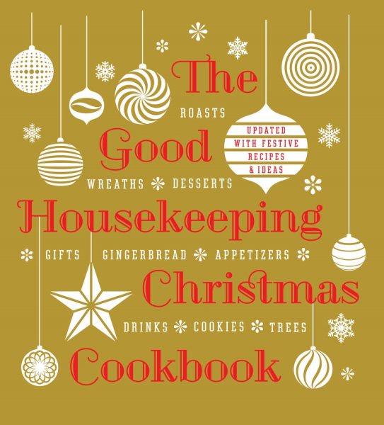 The Good Housekeeping Christmas Cookbook. Roast...