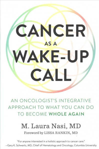 Cancer As a Wake-up Call