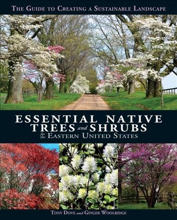 Essential Native Trees and Shrubs for the Easte...