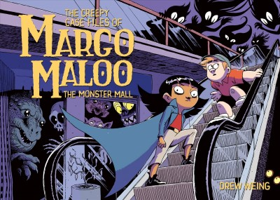 The Creepy Case Files of Margo Maloo. 2, The Mo...