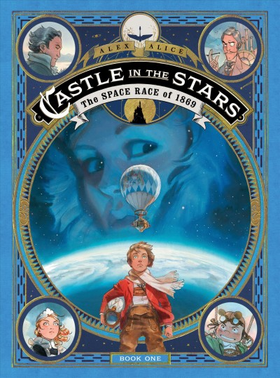Castle in the Stars. Book 1, The Space Race of ...